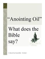 Annointing Oil - What Does the Bible Say